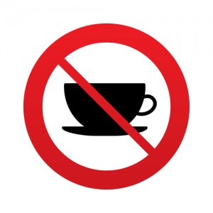 Red prohibition sign with cup and saucer